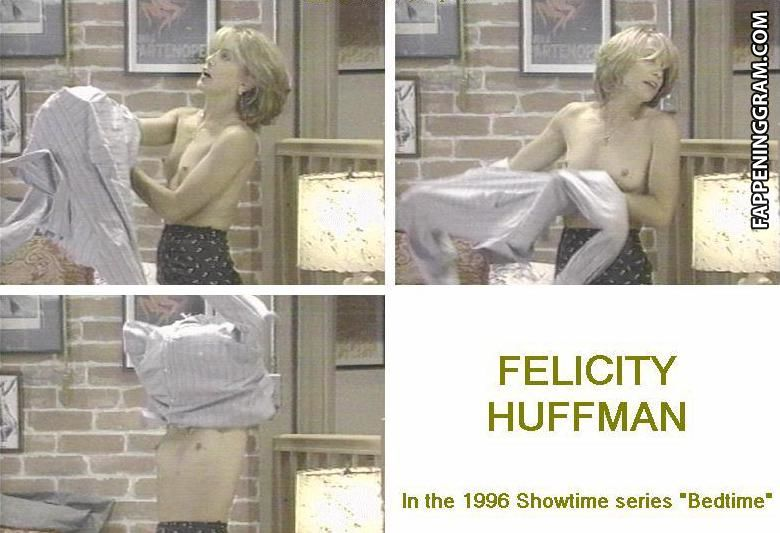 Felicity free huffman nude picture porn pics